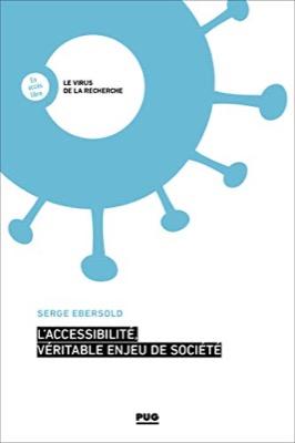 """""""L'accessibilité, véritable enjeu de société"""" de Serge Ebersold"""