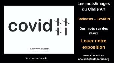 Catharsis – Covid19: des mots sur des maux - Louer notre exposition