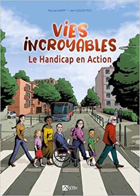Conseil littéraire : Vies incroyables – le handicap en action