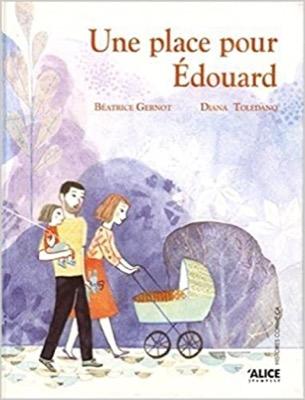 """""""Une place pour Edouard"""" de Beatrice Gernot et Diana Toledano"""