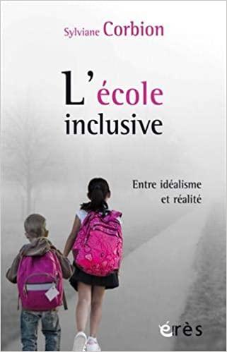 L'école inclusive: entre idéalisme et réalité