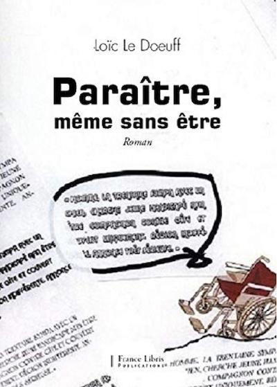 Paraître, même sans être de Loïc LE DOEUFF