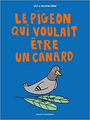 Le pigeon qui voulait être un canard