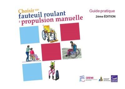 """Guide pratique : """"Choisir son fauteuil roulant à propulsion manuelle"""" du CEREMH"""
