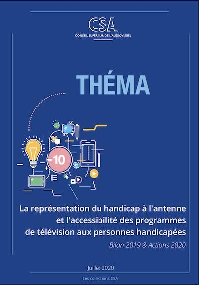 La représentation du handicap à l'antenne et l'accessibilité des programmes de télévision aux personnes handicapées