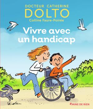Vivre avec un handicap, un livre utile et coloré pour les enfants