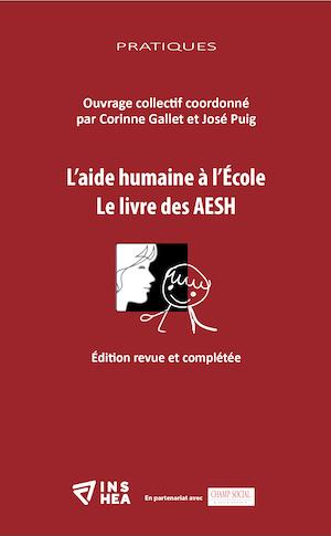 L'aide humaine à l'école : le livre des AESH