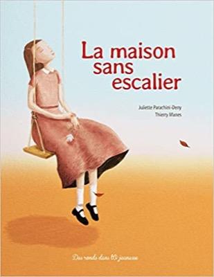 """""""La maison sans escalier"""" de Juliette Pacachini-Deny et Thierry Manes"""