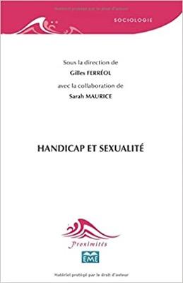 """""""Handicap et sexualité"""" de Gilles Ferréol et Sarah Maurice"""