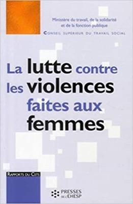 La lutte contre les violences faites aux femmes