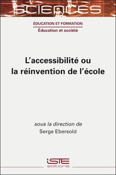 """""""L'accessibilité ou la réinvention de l'école"""""""