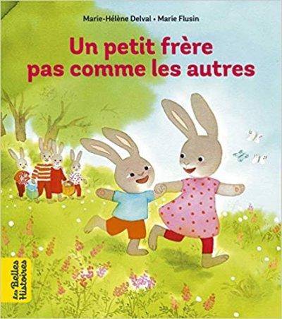 """""""Un petit frère pas comme les autres"""" de Marie-Hélène Delval et Susan Varley"""