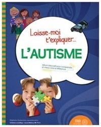 couverture du livre laisse-moi t'expliquer l'autisme